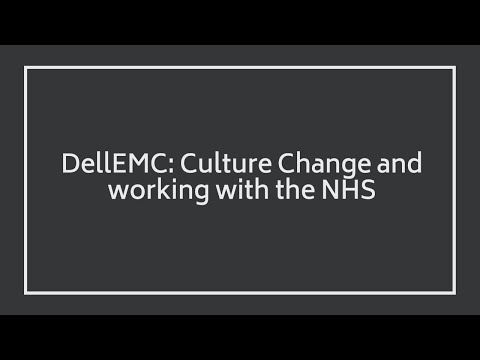 James Norman Healthcare CIO - EMEA at DellEMC on Culture Change and working with the NHS