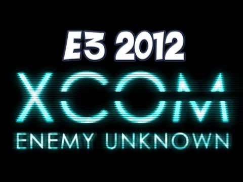 E3 2012 - XCOM: Enemy Unknown