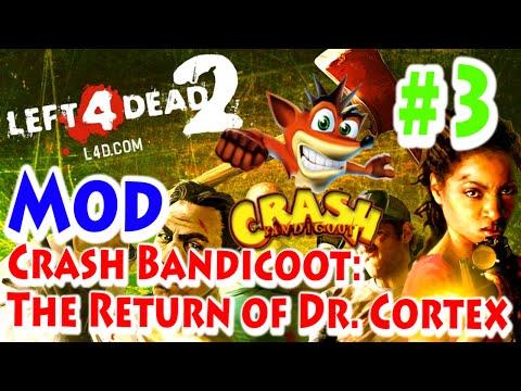 Left 4 Dead 2 - Mod Crash Bandicoot: The Return of Dr. Cortex - #3