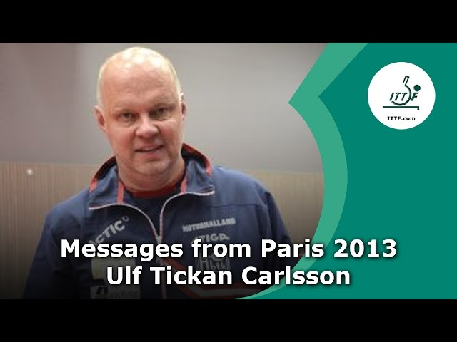 Ulf Tickan Carlsson - Messages from Paris 2013