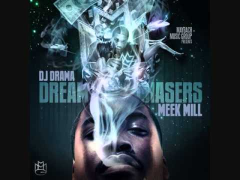 05 Meek Mill -Dreamchasers (Dream Chasers Mixtape)