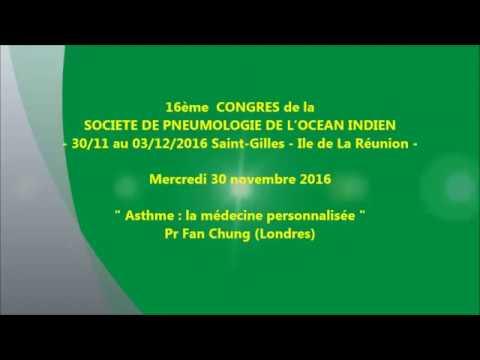 Asthme la médecine personnalisée. Pr Fan Chung Londres