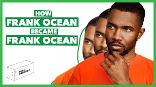 How FRANK OCEAN Became FRANK OCEAN (The Real Story) 2019