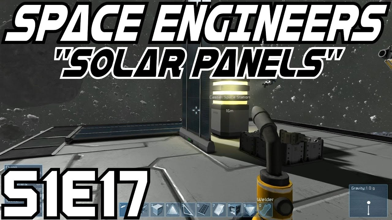 Space Engineers Let S Play Survival Mode S 1 E17 Solar