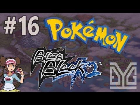 Pokémon Blaze Black 2 Semi-Nuzlocke #16: Cân bằng?