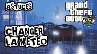 GTA 5 Code : Changer La Météo