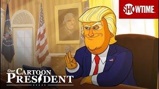 Our Cartoon President (2018)   Official Trailer   Stephen Colbert SHOWTIME Series