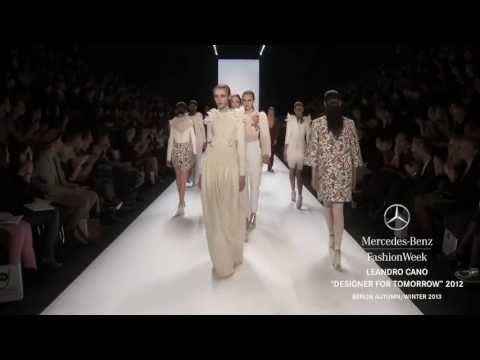 LEANDRO CANO: DESIGNER FOR TOMORROW FULL SHOW  2013 MBFW BERLIN 2013. OFFICIAL MUSIC