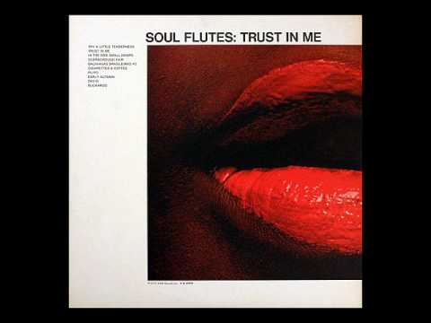 Soul Flutes - Trust in Me (1968)
