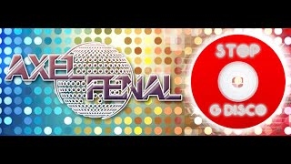Axel Fenal Disco Fever (Nouvelle Chanson 2014) Tube 2014