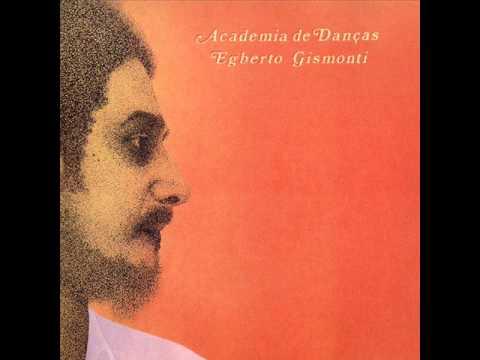 Egberto Gismonti (Brasil, 1974) - Academia De Danças (Full Album)