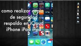 Como Realizar Una Copia De Seguridad Del IPhone IPad IPod