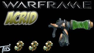Warframe 10 ♠ Acrid Strongest Weapon In The Game