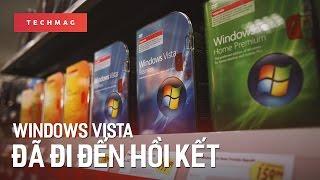 """TechBack: Windows Vista – """"ngư�i hùng không gặp th�i� đã đến hồi kết"""