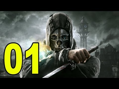 Dishonored - Part 1 - I've Been Framed (Let's Play / Walkthrough / Playthrough)