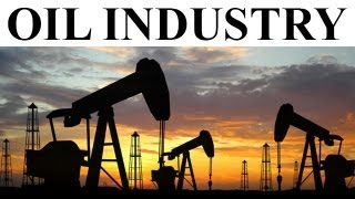 Evolution Of The Oil Industry Documentary On The History
