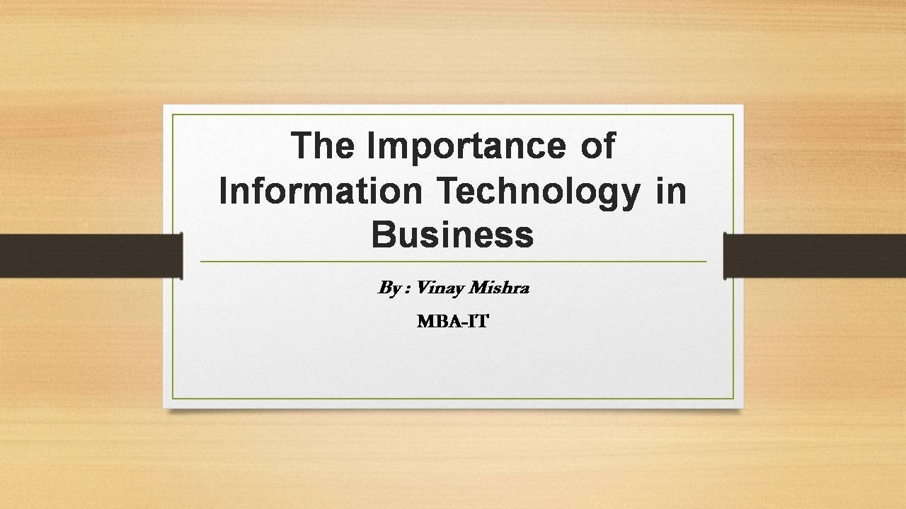 the importance of information systems Information systems (ais) software, communication skills as well as be able to convince a importance of jury comprehension of statistical and.