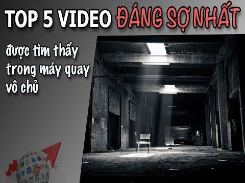 TOP 5 VIDEO KINH DỊ ĐÁNG SỢ NHÂT ĐƯỢC TÌM THẤY TRONG MÁY QUAY VÔ CHỦ ♥ KHÁM PHÁ THẾ GIỚI BÍ ẨN