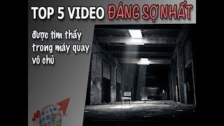 INTERNET TRAVEL   TOP 5 VIDEO ĐÁNG SỢ NHÂT ĐƯỢC TÌM THẤY TRONG MÁY QUAY VÔ CHỦ ♥  DU LỊCH THẾ GIỚI