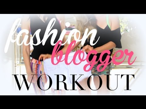 The ULTIMATE Fashion Blogger Workout