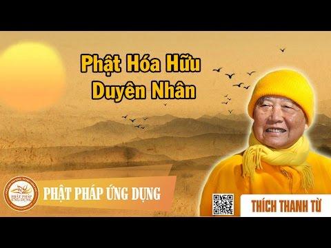 Phật Hóa Hữu Duyên Nhân