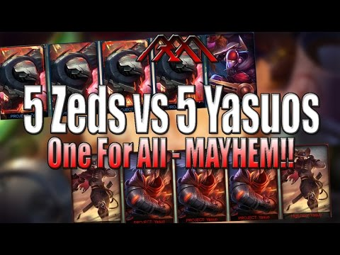 5 Zeds vs 5 Yasuos - One For All - League of Legends