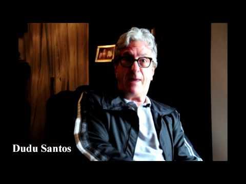 Depoimento Dudu Santos