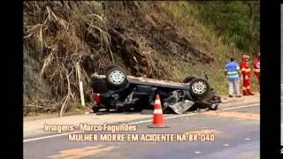 Mulher que n�o usava cinto de seguran�a morre em acidente na BR-040