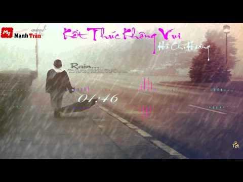 Kết Thúc Không Vui - Remix - Hồ Chí Hoàng -[ Video Lyrics ]