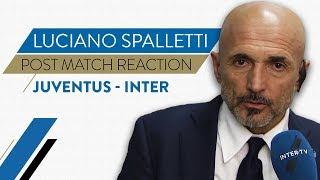 "JUVENTUS 1-0 INTER | LUCIANO SPALLETTI INTERVIEW: ""We did well for long spells"""