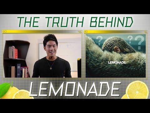 The Truth Behind Beyonce's Lemonade!