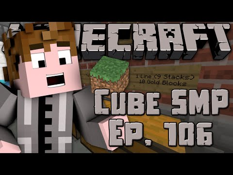 Minecraft: Cube SMP - Episode 106 - Straubco Ready to GO!