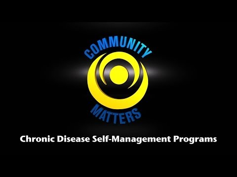 Community Matters - Chronic Disease Self Management Programs