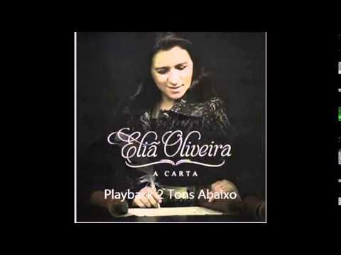 Playback Eliã Oliveira A Carta 2 Tons Abaixo do Tom Original