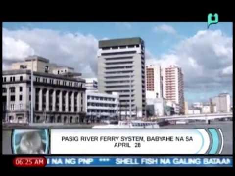 Balitaan: Pasig River Ferry System, magsisimula na sa April 28 [03/20/14]