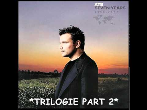 ATB - Trilogie Part 2 - HQ