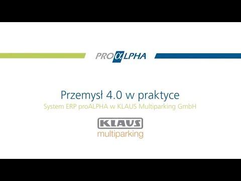 Przemysł 4.0 w praktyce w KLAUS Multiparking GmbH dzięki proALPHA ERP