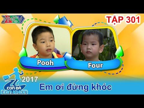 CON ĐÃ LỚN KHÔN | Tập 301 FULL | Cậu bé 5 tuổi ứng xử tuyệt vời khi em khóc nhè | 060517