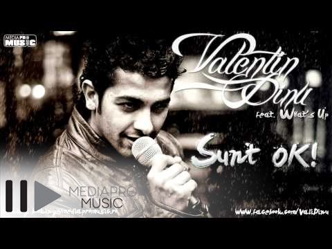 Valentin Dinu feat. What's Up - Sunt Ok