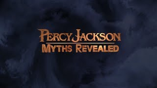 Percy Jackson: Sea Of Monsters Myths Revealed