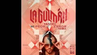 Alejandra Guzman Ft Yandel Mi Peor Error Remix REGGAETON