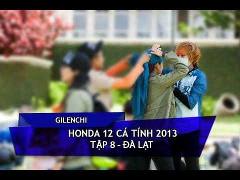 [Gilenchi CUT] Honda 12 cá tính 2013   Tập 8   Đà Lạt