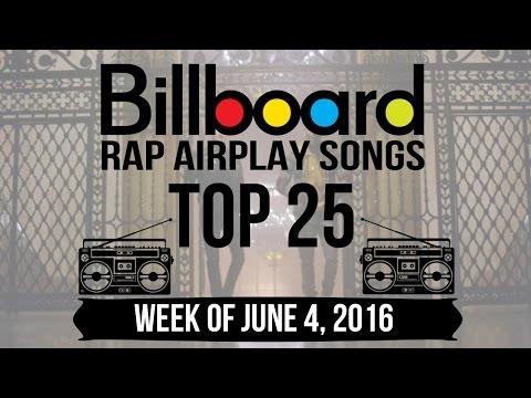 Top 25 - Billboard Rap Airplay Songs   Week of June 4, 2016