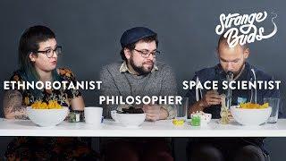 An Ethnobotanist, Philosopher and Space Scientist Smoke Weed Together - Strange Buds