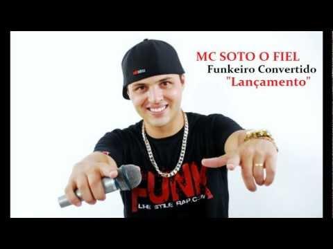 Funk gospel Mc Soto o fiel (Funkeiro Convertido)Lançamento 2013