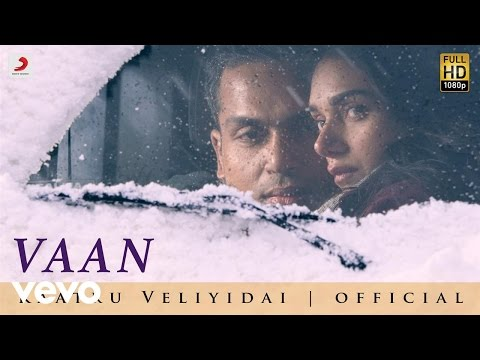 Vaan Varuvan Song From Kaatru Veliyidai