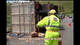 Duas pessoas morrem em batida com carreta na BR-040, em Santos Dumont