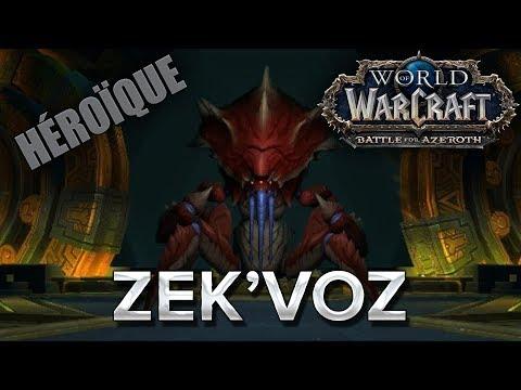 WoW BFA #30 : Zek'voz HM