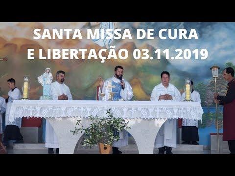 Santa Missa de Cura e Libertação | 03.11.2019 | Padre Milton Satiro | ANSPAZ