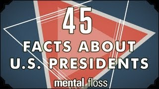 45 Odd Facts About US Presidents